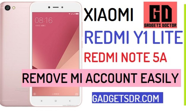 Remove MI Account Xiaomi Redmi Y1 Lite and Note 5A
