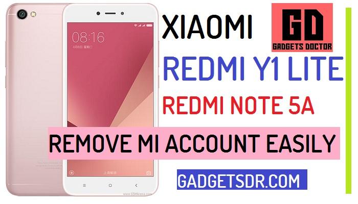 Remove MI Account Xiaomi Redmi Y1 Lite and Note 5A