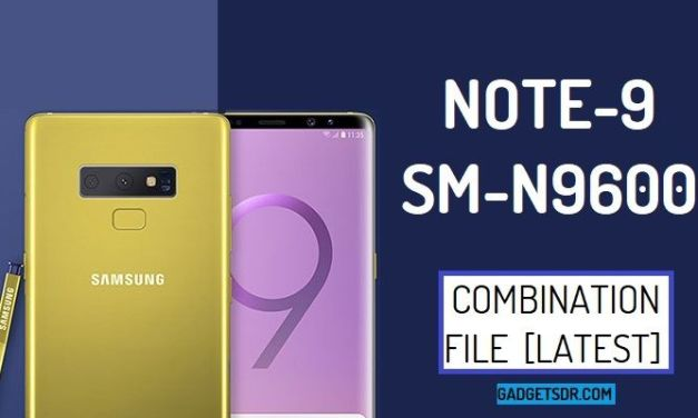 Samsung Galaxy SM-N9600 Combination Firmware Rom File