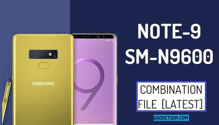 Samsung Galaxy SM-N9600 Combination Firmware Rom File