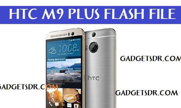 HTC One M9 Plus Flash File (Firmware Rom) RUU zip