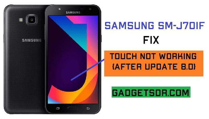 Fix Samsung J701F after update 8.0 touch not work