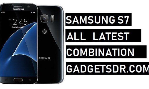 Samsung Galaxy S7 Combination file (Firmware ROM)-All