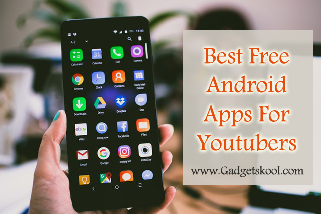 free and best android apps for youtubers