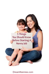 5 Things You Should Know Before Starting a Nanny Job