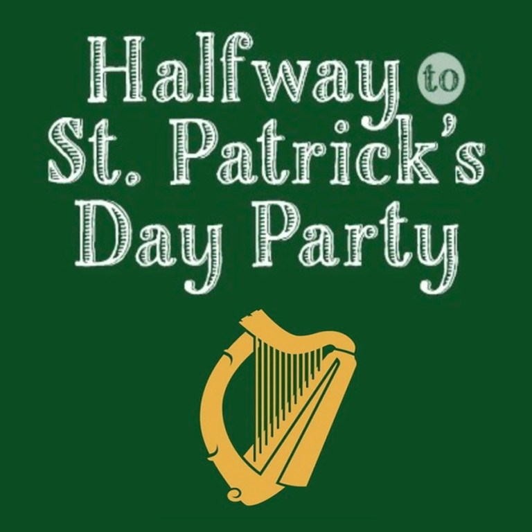 Halfway to St. Patrick's Day Party