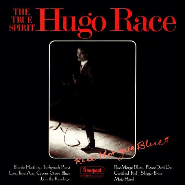 Il primo disco di Hugo Race & The True Spirit: Rue Morgue Blues (1988)