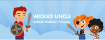 Wicked Uncle Delivers Brilliant Children's Presents