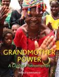 Grandmother Power is a Global Phenomenon