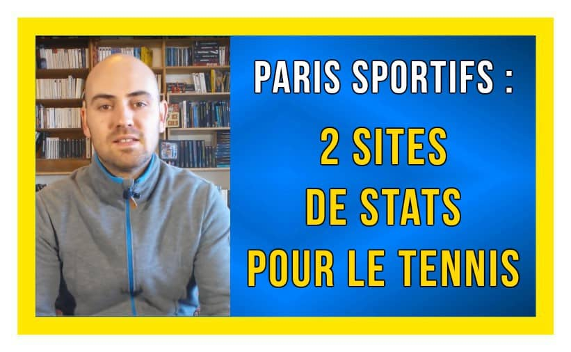 2 sites de stats pour le tennis paris sportifs