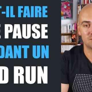 Bad run Faut-il faire une pause