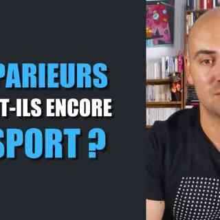 Paris sportifs Les parieurs aiment-ils encore le sport