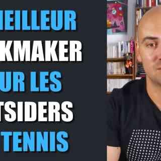 Le meilleur bookmaker pour parier sur les outsiders au tennis