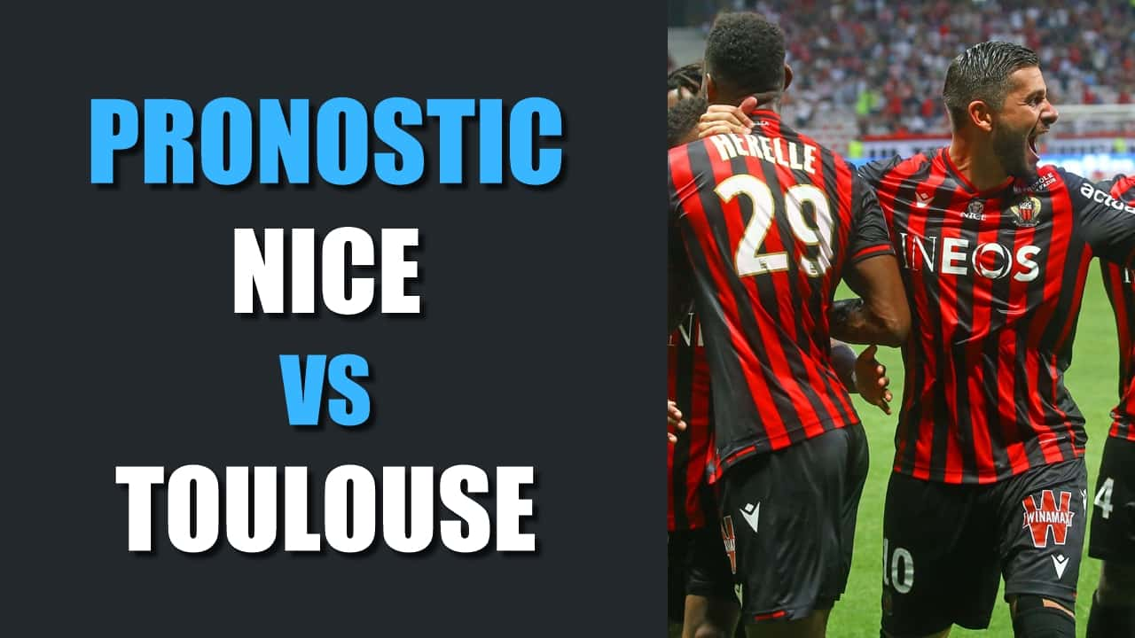 PRONOSTIC Nice - Toulouse Ligue 1