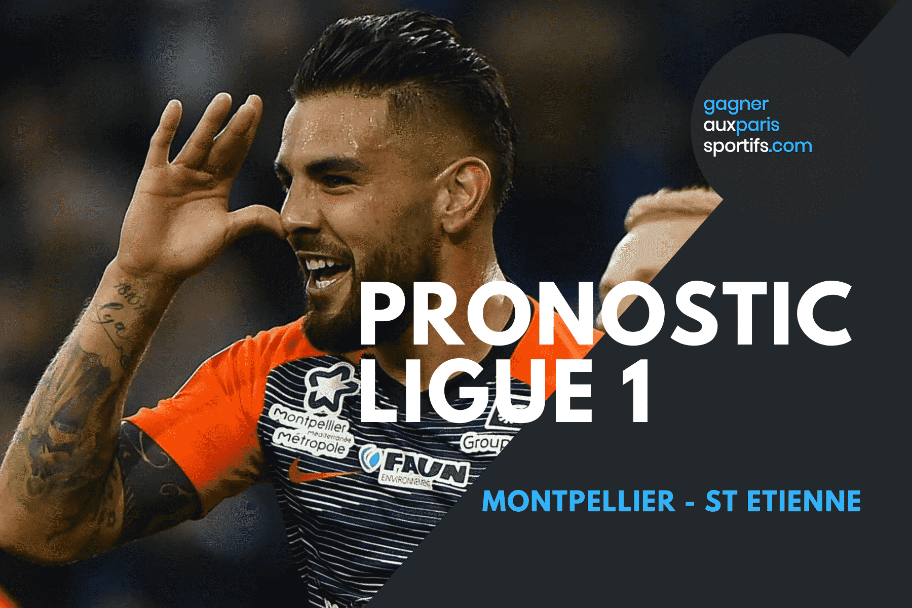 Pronostic Montpellier - St Etienne Ligue 1