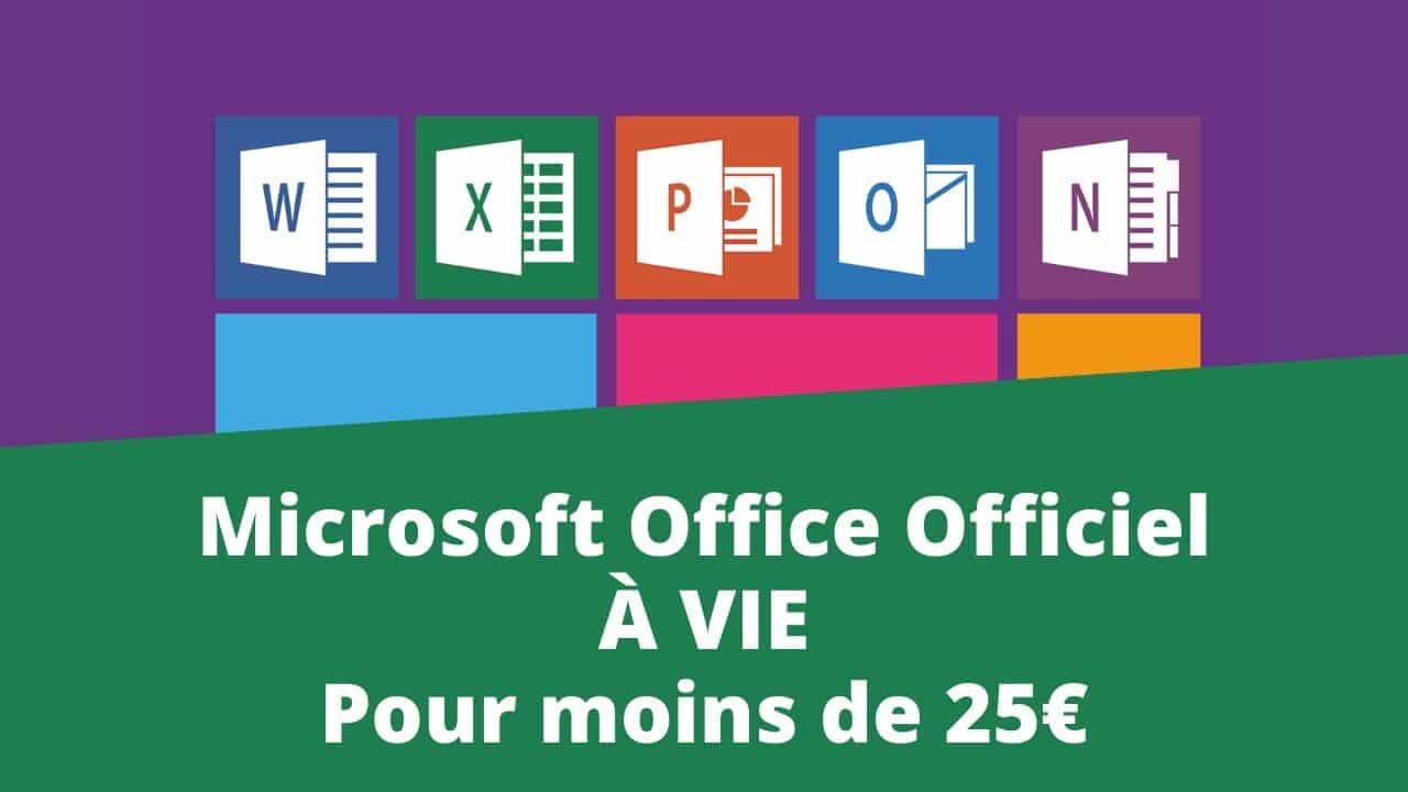 Astuce _ Comment avoir tout Microsoft Office Officiel à vie pour moins de 25€_jpg