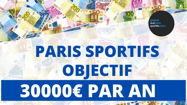 Paris sportifs _ Objectif 30000€ de bénéfice par an_jpg (1)