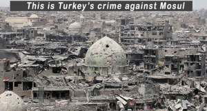 #Turkey Unleashed ISIS on #Mosul Totally Destroyed now want to participate in rebuilding make Billions. @IraqiPMO 