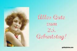 Karte 25. Geburtstag Frau Antik