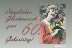 Karte 60. Geburtstag Frau Blumenstrauß Antik