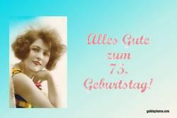 75. Geburtstag Karte Frau Antik