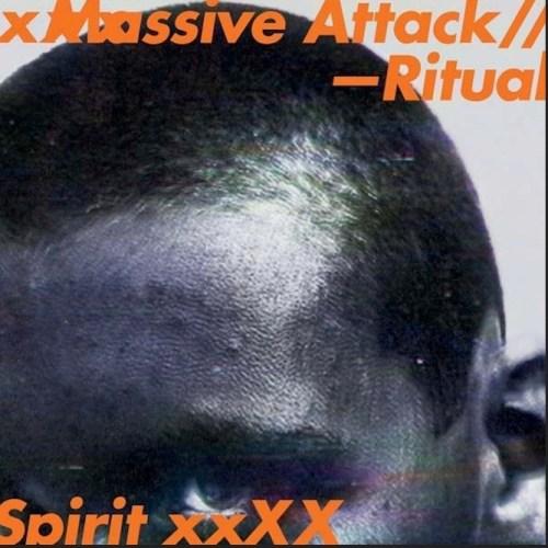 Massive Attack y Ritual Spirit