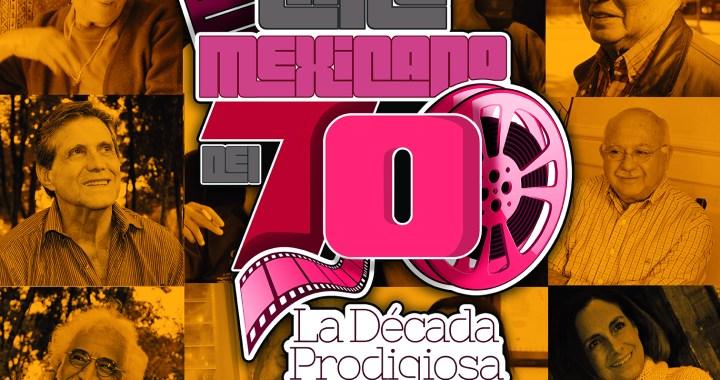 """Lanzan edición digital del libro """"Cine Mexicano del 70: La Década Prodigiosa"""""""