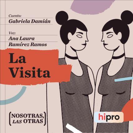 """Escucha aquí """"La Visita"""", cuento narrado por Ana Laura Ramírez Ramos"""