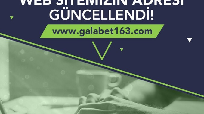 Galabet Giriş Galabet163