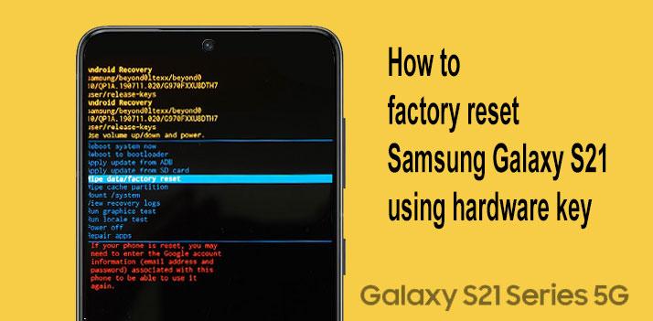 hard reset galaxy s21