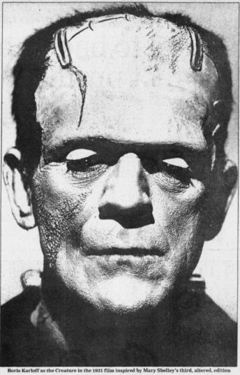Boris Karloff as the Creature in the 1931 film inspired by Mary Shelley's Frankenstein
