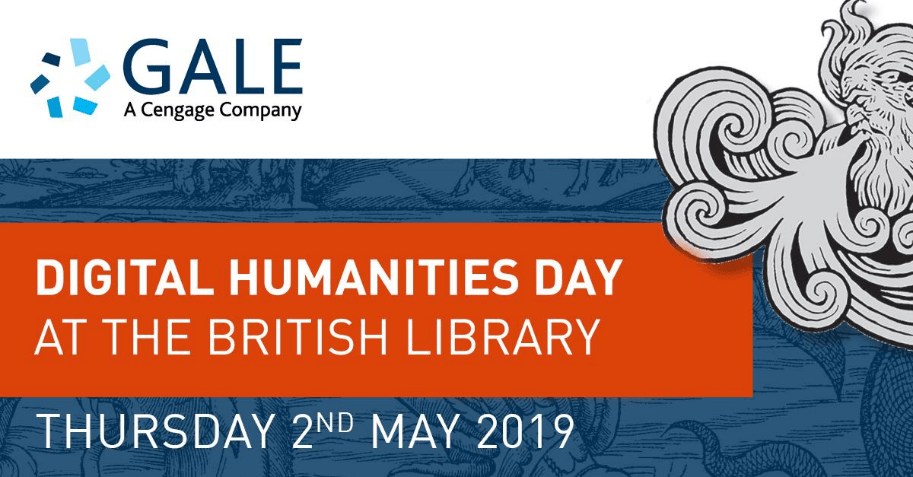 Gale Digital Humanities Day at the British Library