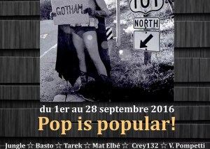 Exposition Pop is popular - galerie JPHT 1 au 28 septembre 2016