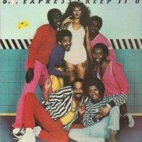 B.T. Express - Keep It Up (1982)