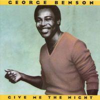 George Benson - Give Me The Night (1980)