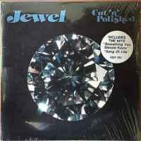 Jewel - Cut 'N' Polished (1982)