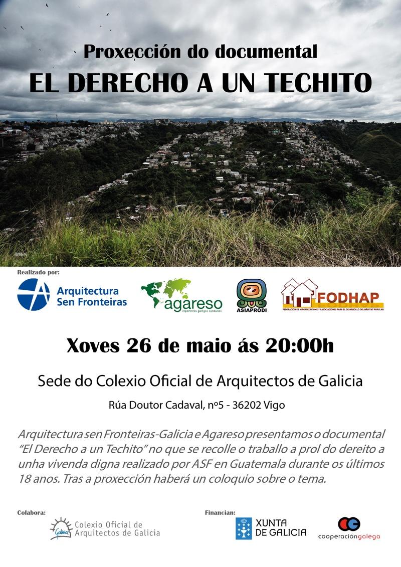 Proxección do documental 'El Derecho a un Techito' en Vigo