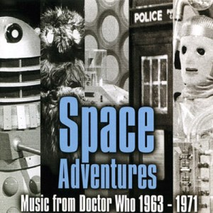 Space Adventures – Music from 'Doctor Who' 1963–1968