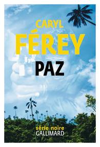 Paz de Caryl Férey