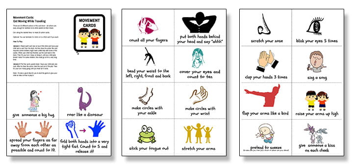 Movement Cards: A pack of cards with 20 different actions that kids can easily do while traveling.  They don't have to get off their car seats to do these! Plus they get a little bit of exercise too!
