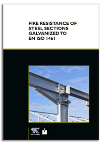 Fire Resistance of Steel Sections Galvanized to EN ISO 1461 guide