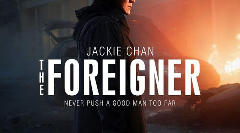 """Jackie Chan's Revenge Thriller """"The Foreigner"""" Get An Action-Packed Trailer"""