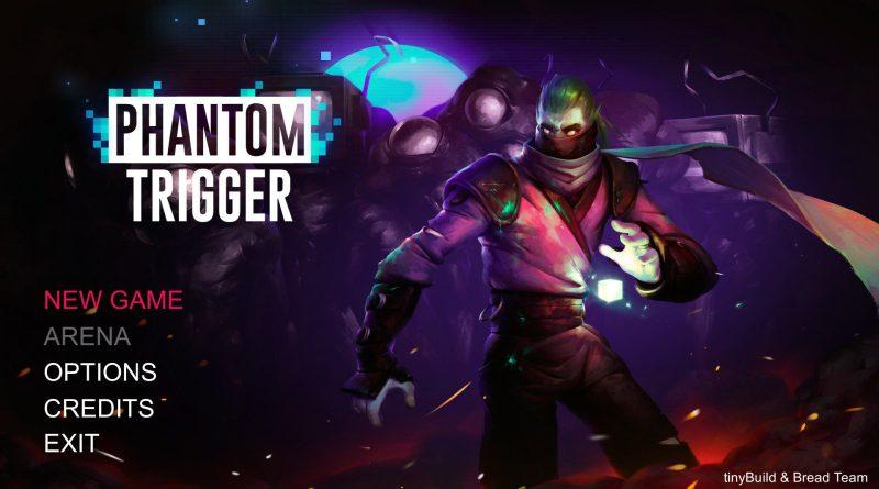 Phantom Trigger - 0