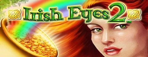 The best Irish slots for Saint Patrick's Day. Irish Eyes 2 by NextGen