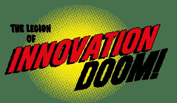legion of innovation doom
