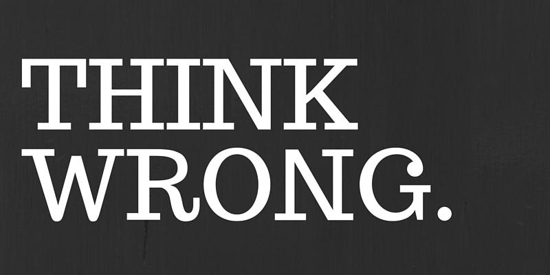 wrong thinking