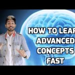 10 Strategies: How to Learn Advanced Concepts Fast