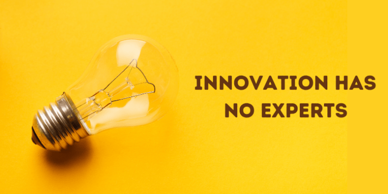 Innovation Has No Experts