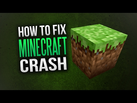 How To Fix Minecraft Crash ( Not Launching / Error ) 2017/2018!