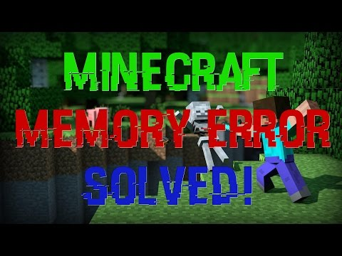 [FIX] MineCraft 1.10 – Out of Memory Error Solved! (Windows and Mac)